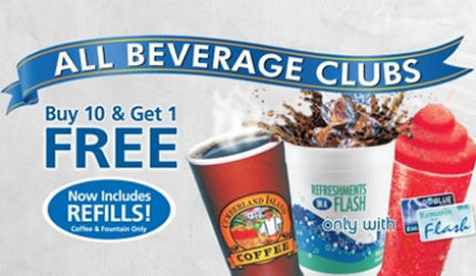 Flash Foods Everyday Special - Beverage Club - Buy 10 Get 1 Free and Free Refills